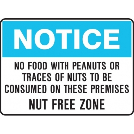 Notice - No Food With Peanuts... Nut Free Zone Sign